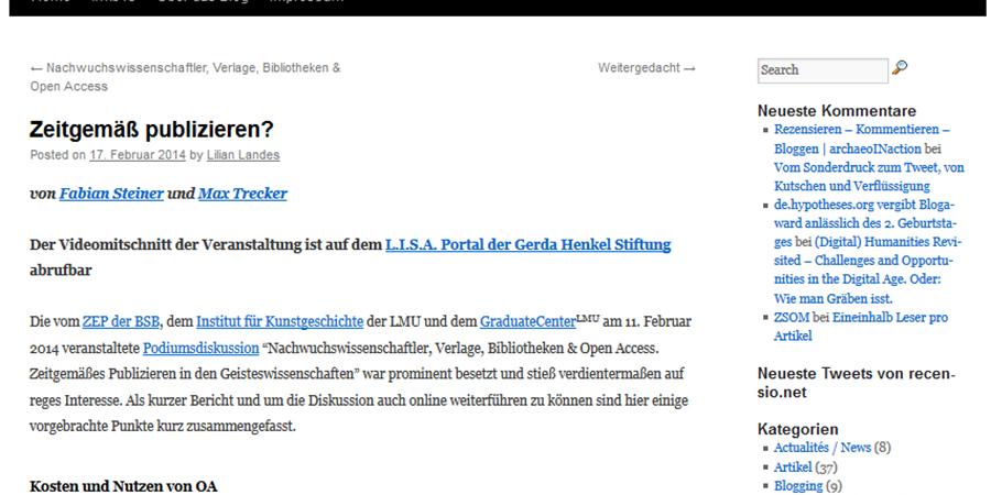 Abb. 4 : Fabian Steiner/Max Trecker:                                Zeitgemäß publizieren? Blogposting vom                                17.2.2014 zur Konferenz Rezensieren - Kommentieren                                    – Bloggen: Wie kommunizieren Geisteswissenschaftler in der                                    digitalen Zukunft?